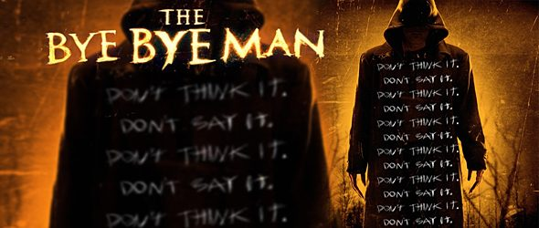 bye bye man slide - The Bye Bye Man (Movie Review)