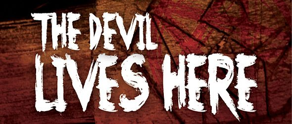 devil lives here slide - The Devil Lives Here (Movie Review)