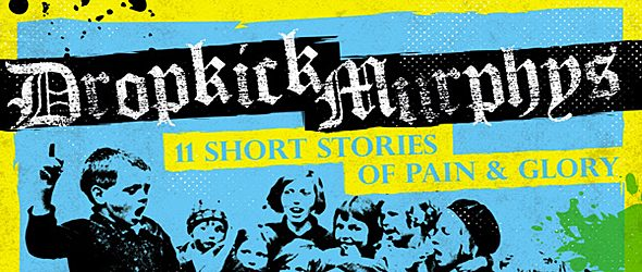 drop slide - Dropkick Murphys - 11 Short Stories of Pain & Glory (Album Review)