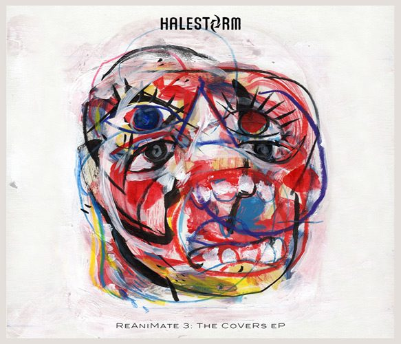 halestorm reanimate3 cover - Halestorm - ReAniMate 3.0: The CoVeRs eP (EP Review)