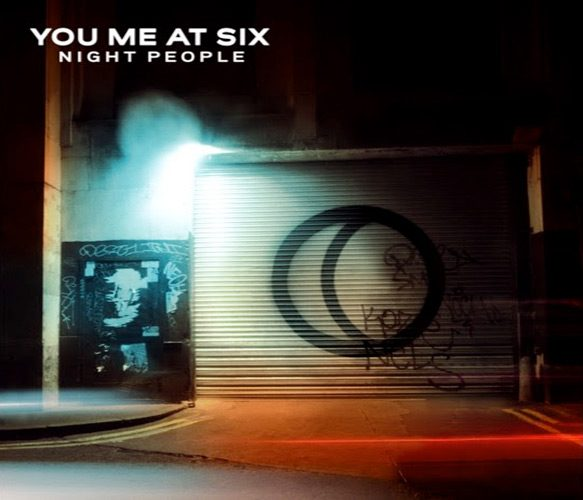 you me at six album cover - You Me At Six - Night People (Album Review)