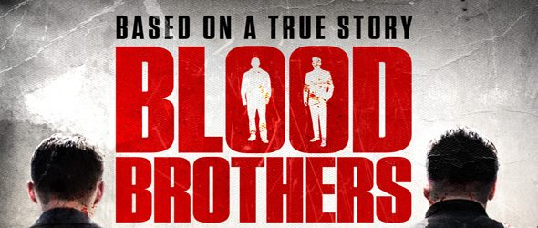 Blood Brothers slide - Blood Brothers (Movie Review)
