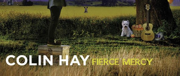 colin hay slide 2017 - Colin Hay - Fierce Mercy (Album Review)