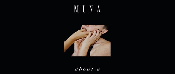 muna slide - MUNA - About U (Album Review)