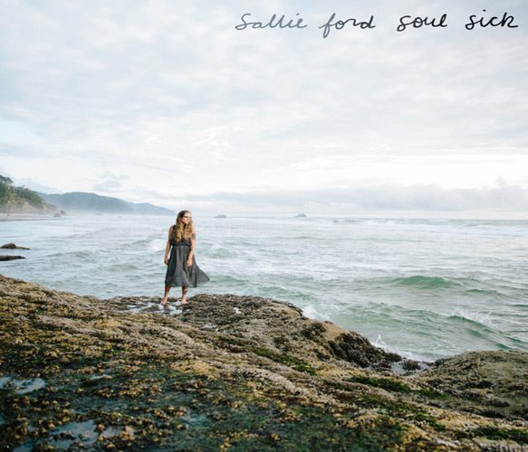 sallie ford soul sick - Sallie Ford - Soul Sick (Album Review)