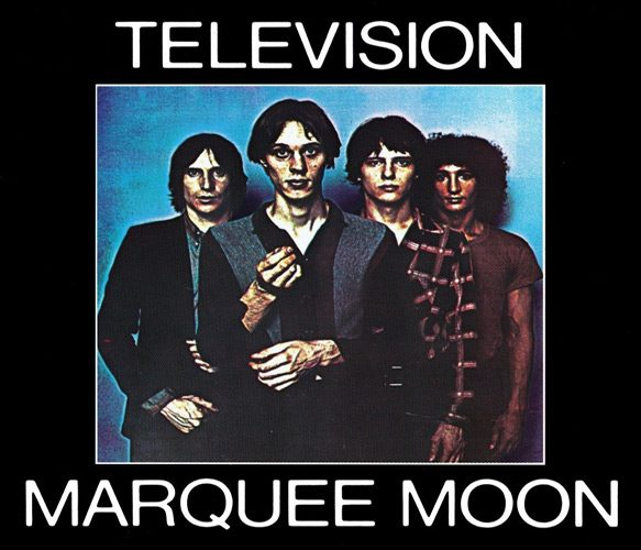 television album cover - Television - Marquee Moon 40 Years Later