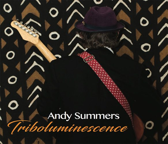 andy summers album cover - Andy Summers - Triboluminescence (Album Review)