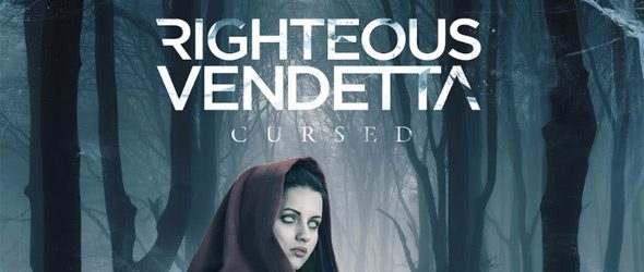 righteous cursed slide - Righteous Vendetta - Cursed (Album Review)