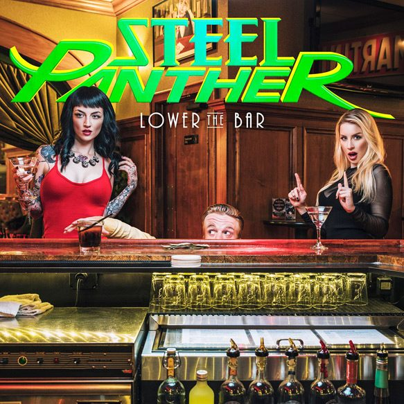 steelpanther lowerthebar cover - Steel Panther - Lower The Bar (Album Review)