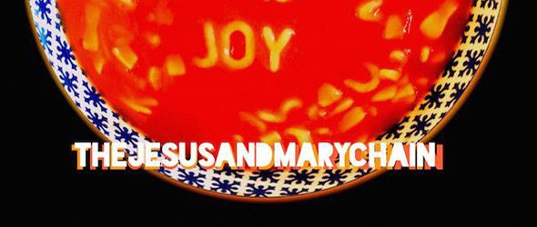 the jesus and mary chain damage and joy slide - The Jesus and Mary Chain - Damage and Joy (Album Review)