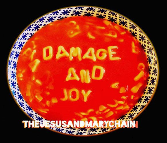 the jesus and mary chain damage and joy - The Jesus and Mary Chain - Damage and Joy (Album Review)