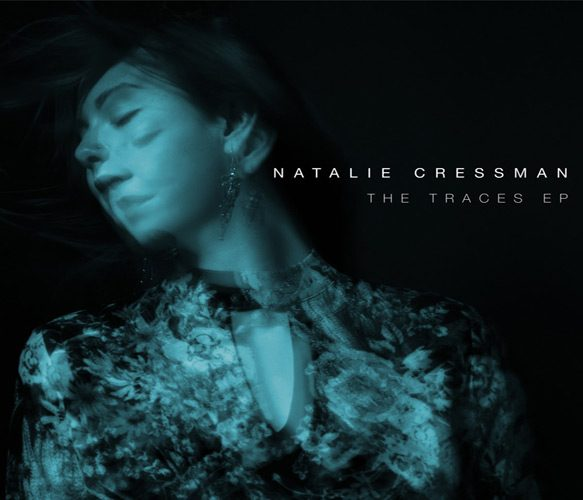 the traces - Natalie Cressman - The Traces (EP Review)