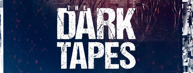 The Dark Tapes slide - The Dark Tapes (Movie Review)