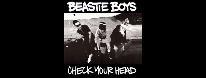 beastie slide - Beastie Boys - Check Your Head 25 Years Later