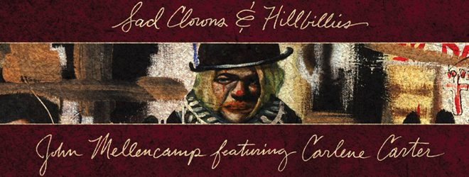 mellencamp slide - John Mellencamp - Sad Clowns & Hillbillies (Album Review)