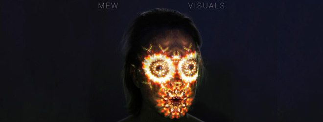 mew 2017 slide - Mew - Visuals (Album Review)