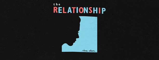 the relationship slide - The Relationship - Clara Obscura (Album Review)