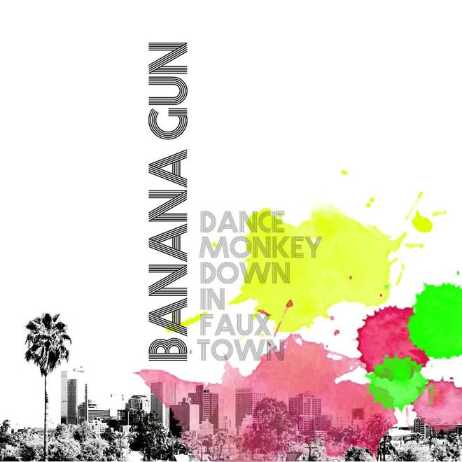 Dance Monkey Down in Faux Town - Developing Artist Showcase - Banana Gun