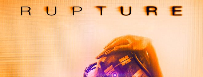 RUPTURe slide - Rupture (Movie Review)