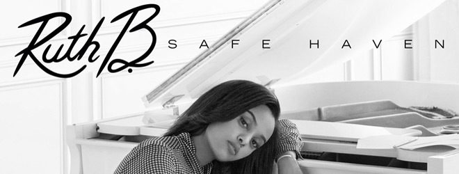 Ruth B. Safe Haven promo - Ruth B. - Safe Haven (Album Review)