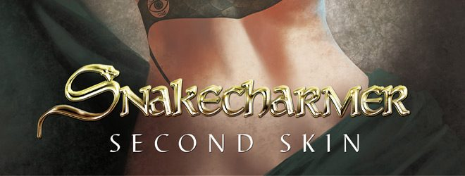 SNAKECHARMER slide - Snakecharmer - Second Skin (Album Review)