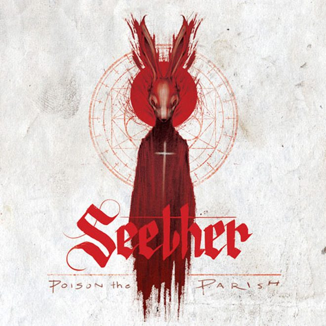 SeetherPTPCover - Seether - Poison The Parish (Album Review)