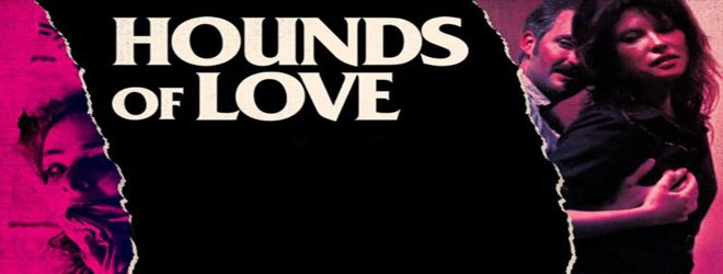 hounds slide - Hounds of Love (Movie Review)