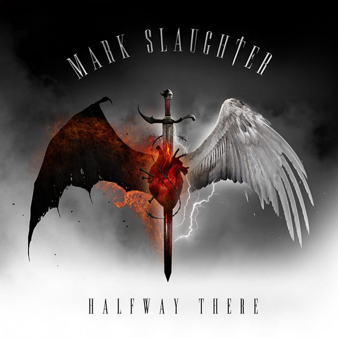 mark slaughter album - Mark Slaughter - Halfway There (Album Review)