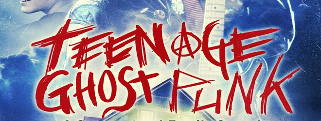 teenage slide - Teenage Ghost Punk (Movie Review)