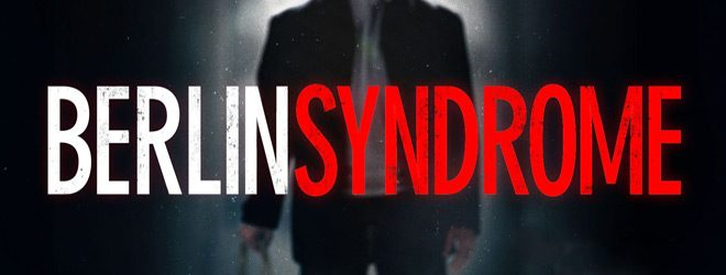 berlin syndrome slide - Berlin Syndrome (Movie Review)