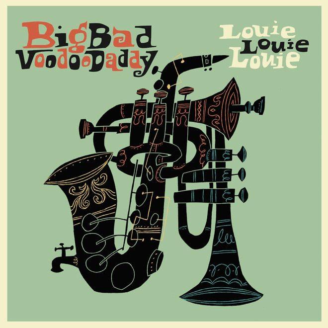 big bad album cover - Big Bad Voodoo Daddy - Louie, Louie, Louie (Album Review)