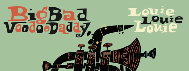 big bad slide - Big Bad Voodoo Daddy - Louie, Louie, Louie (Album Review)
