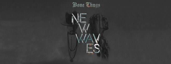 bonethugs slide - Bone Thugs - New Waves (Album Review)