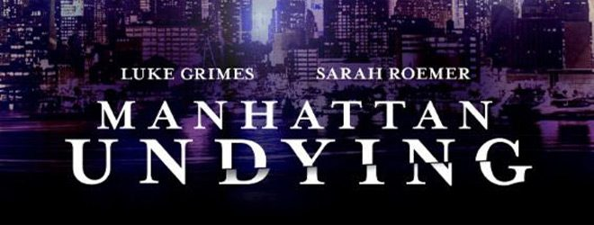 manhattan undying slide - Manhattan Undying (Movie Review)