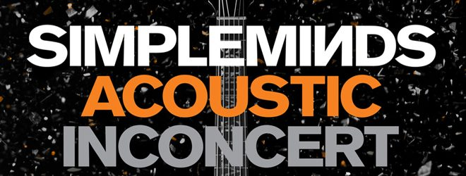 simple minds dvd slide - Simple Minds - Acoustic In Concert (Live DVD Review)