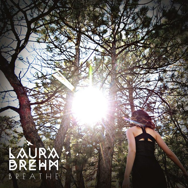 LauraBrehm BreatheEP Artwork - Laura Brehm - Breathe (EP Review)