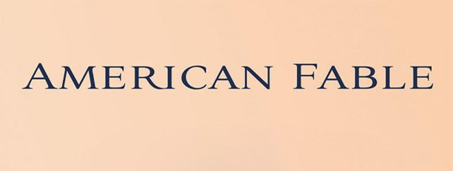 american fable slide - American Fable (Movie Review)
