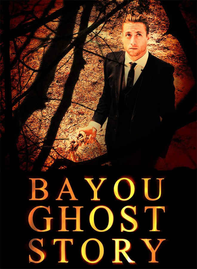 bayou ghost 1 - Bayou Ghost Story (Movie Review)