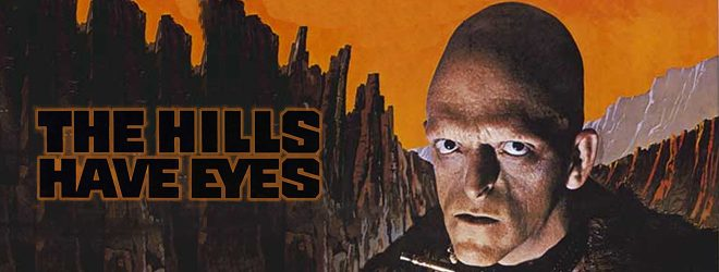 hills poster - The Hills Have Eyes - A Horror Masterpiece 40 Years Later