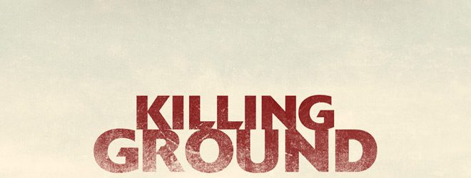 kill slide - Killing Ground (Movie Review)