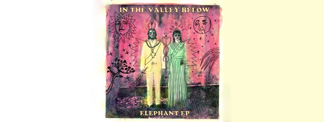 valley slide - In The Valley Below - Elephant (EP Review)
