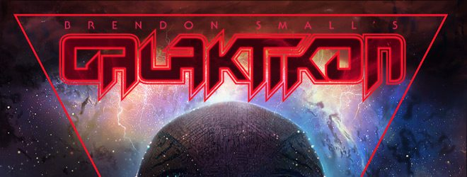 Galaktikon slide - Brendon Small - Galaktikon II: Become The Storm (Album Review)