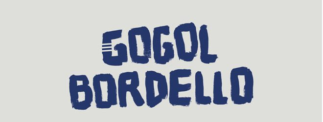Gogol Bordello slide - Gogol Bordello - Seekers and Finders (Album Review)