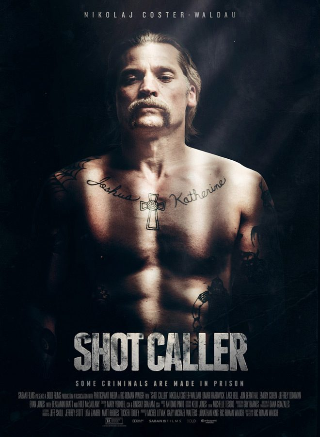 Shot Caller - Shot Caller (Movie Review)