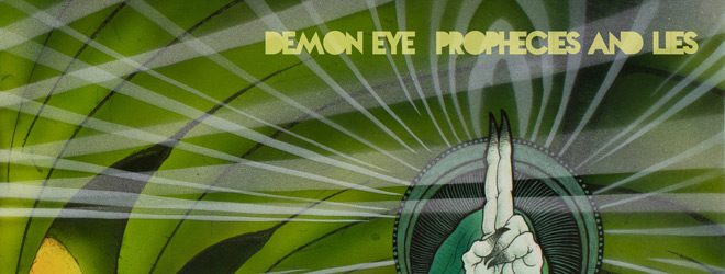 demon slide - Demon Eye - Prophecies and Lies (Album Review)