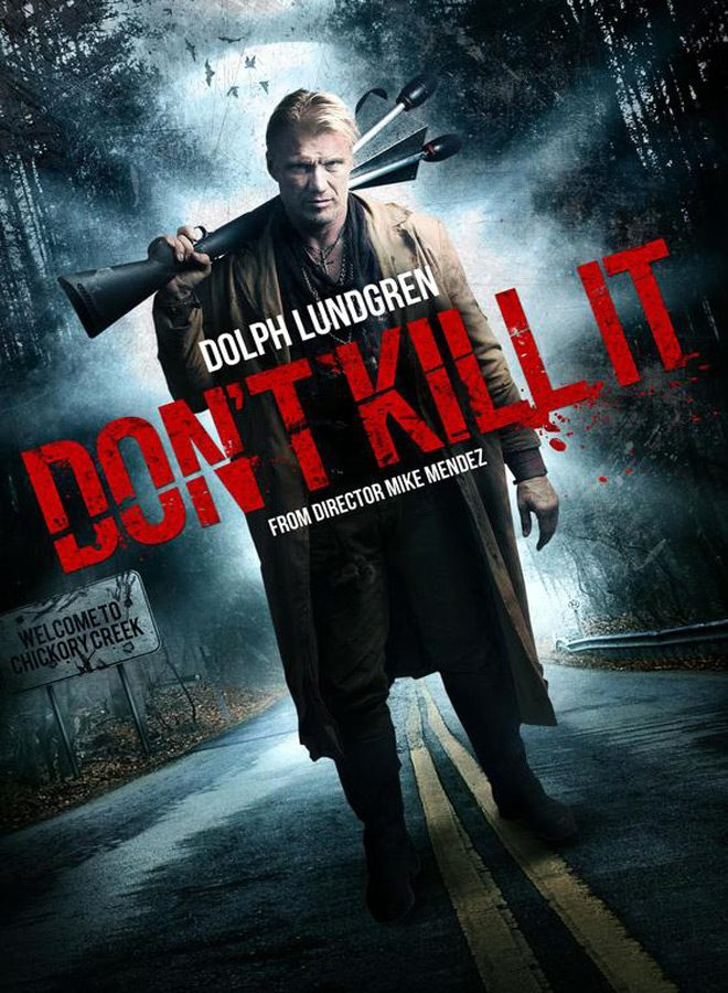 dont kill it movie poster - Don't Kill It (Movie Review)