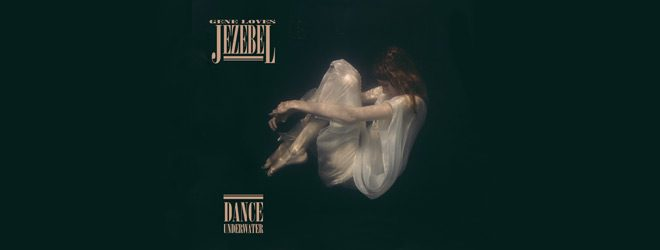 gene slide - Gene Loves Jezebel - Dance Underwater (Album Review)