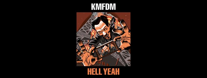 hell yeah slide - KMFDM - Hell Yeah (Album Review)