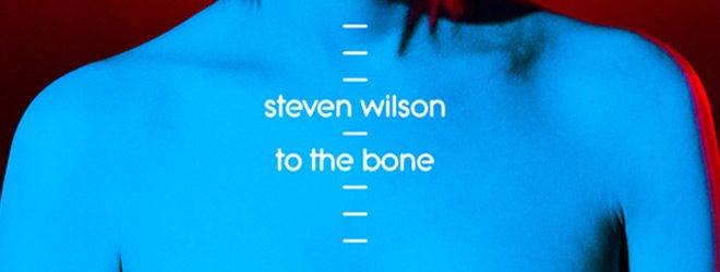to the bone slide - Steven Wilson - To the Bone (Album Review)
