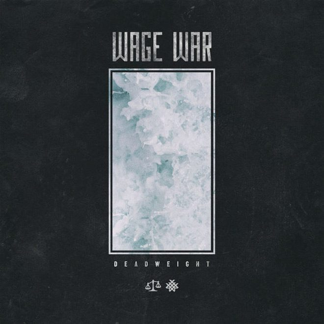 wage war - Wage War - Deadweight (Album Review)